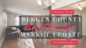 Bergen County Market Update November 2017   www.GibbonsTeam.net