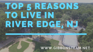 Top 5 Reasons to Live in River Edge NJ