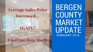 Bergen County Market Update February 2018 | Gibbons Team Real Estate www.GibbonsTeam.net