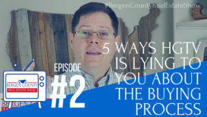 5 Ways HGTV is Lying to You   Bergen County Real Estate Show #2   http://www.bergencountyrealestateshow.com