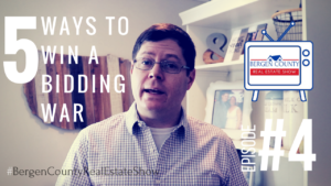 How to win a bidding war | Bergen County Real Estate Show #4