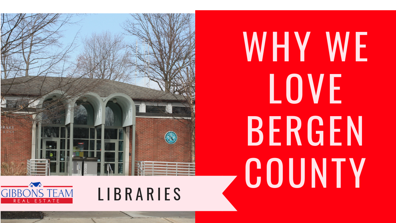 Why We Love Bergen County: Libraries